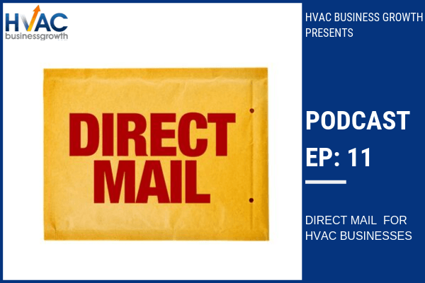 Episode 11: Direct Mail for HVAC Businesses